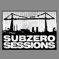 Subzero Sessions & Friends