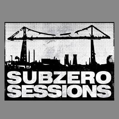 Subzero Sessions & Friends