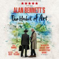 Alan Bennett's The Habit of Art
