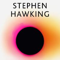 Brief Answers to the Big Questions: Stephen Hawking's final book