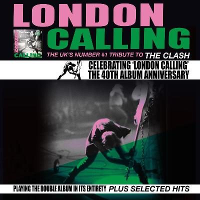 London Calling - 40th Album Annivesary Show