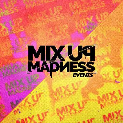 MixUpMadness Pre Summer Party