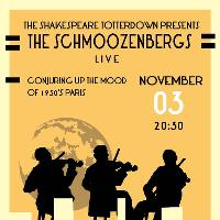 The Schmoozenbergs live at the Shakey