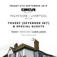 Circus Presents Yousef Album Launch Liverpool