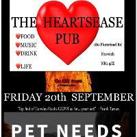 PET NEEDS - LIVE @The Heartsease
