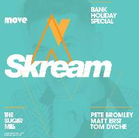 The Move Bank Holiday Special with Skream