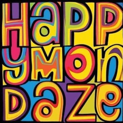 Happy mondaze