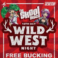 SKOOL DISCO -  WILD WEST NIGHT