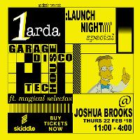 1arda: Launch Night [disco/garage/house] special