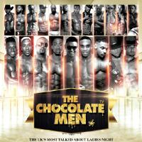 The Chocolate Men London Show - Live & Uncensored