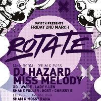 Rotate #5 w/ DJ HAZARD & MISS MELODY