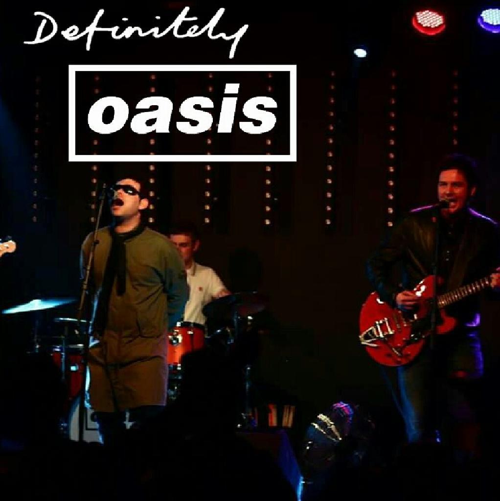 Definitely Oasis - Oasis Tribute York