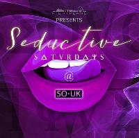 Seductive Saturdays Bank Holiday Special