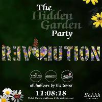 Revolution The Hidden Garden Party