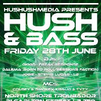 Hushushmedia Presents Hush&Bass