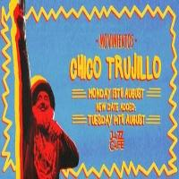 Live Music By Chico Trujillo