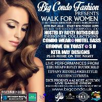 Big Condo Fashion Presents Walk For Women In Aid Of RASA