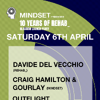 Mindset Presents 10 Years Of Rehab_ w/ Davide Del Vecchio