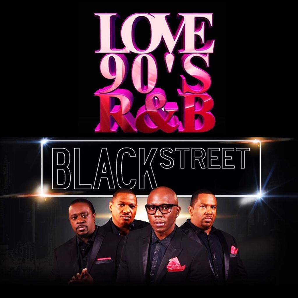 Love 90's R&B 10th Year Anniversary + special guests Blackstreet