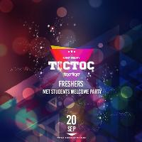 Tic Toc Freshers Party Week 1