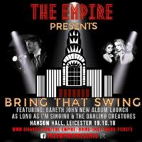 The Empire Presents Bring that Swing