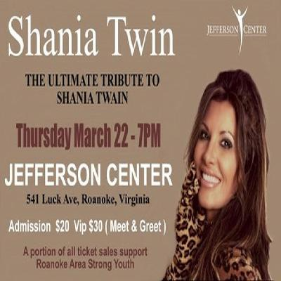 Shania twin the ultimate tribute to shania twain jefferson shania twin the ultimate tribute to shania twain jefferson center roanoke thu 22nd march m4hsunfo