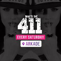 Whats The 411 - Saturday 18th August - Ladies Free On Guestlist