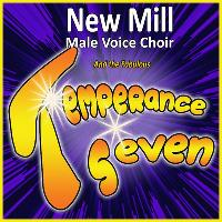 New Mill Male Voice Choir in Concert with The Temperance Seven