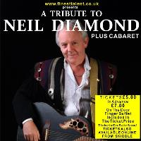 A Tribute to Neil Diamond (Plus Cabaret)