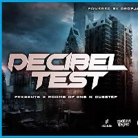 DecibelTest W/ Agro//Rapture 4D//Teej//Khabs ++ more