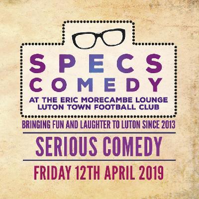 Specs Comedy - April 2019