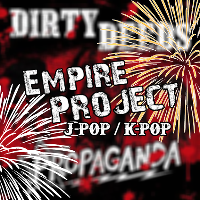 New Years Dirty Deeds & Propaganda - Empire Project
