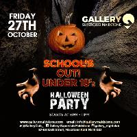 Schools Out Under 18 - Halloween Party