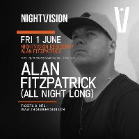 Nightvision presents Alan Fitzpatrick All Night