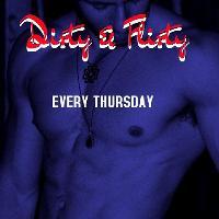 Dirty & Flirty