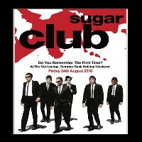 The Sugar Club-Do you remember the first time?