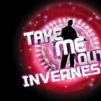 Take Me Out Inverness