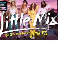 Little Mix - The Ultimate Tribute Little Fix