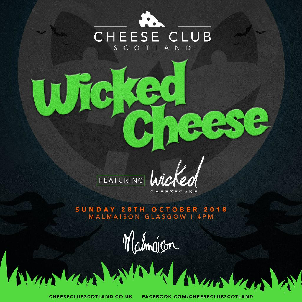 Cheese Club Scotland - Wicked Cheese
