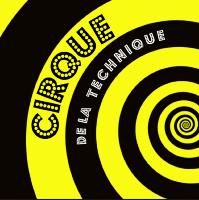 Cirque de la Technique