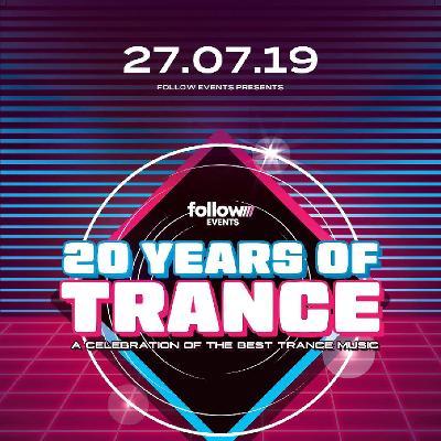 Follow Trance #20yearsoftrance