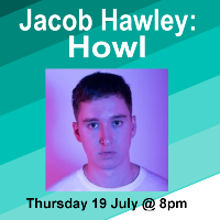 Jacob Hawley: Howl at the Oxford Comedy Festival