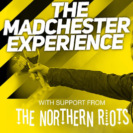 The Madchester Experience
