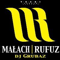 Koncert MAŁACH / RUFUZ , DJ.GRUBAZ w Londynie !