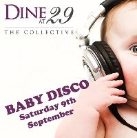 Dine at 29s Baby Disco
