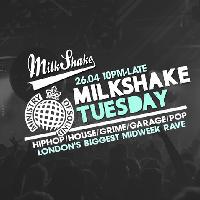 Milkshake, Ministry of Sound - Spring Rave Feat: Guest DJ Live