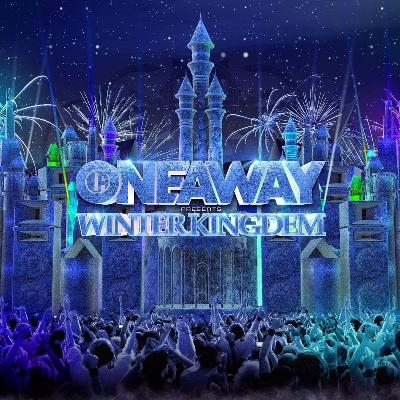 Oneaway presents Winter Kingdom