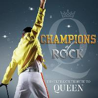 Champions of Rock – The Supreme Queen Concert Show