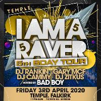 I Am A Raver - 5th Birthday Tour