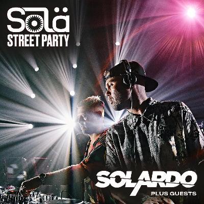 Sol? Street Party w/ Solardo, Eli Brown & more!